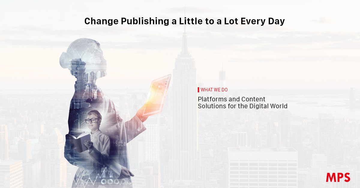 What Is Mps >> Content Publishing Content Solutions And Digital